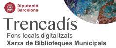 TRENCADÍS Fons locals digitalitzats