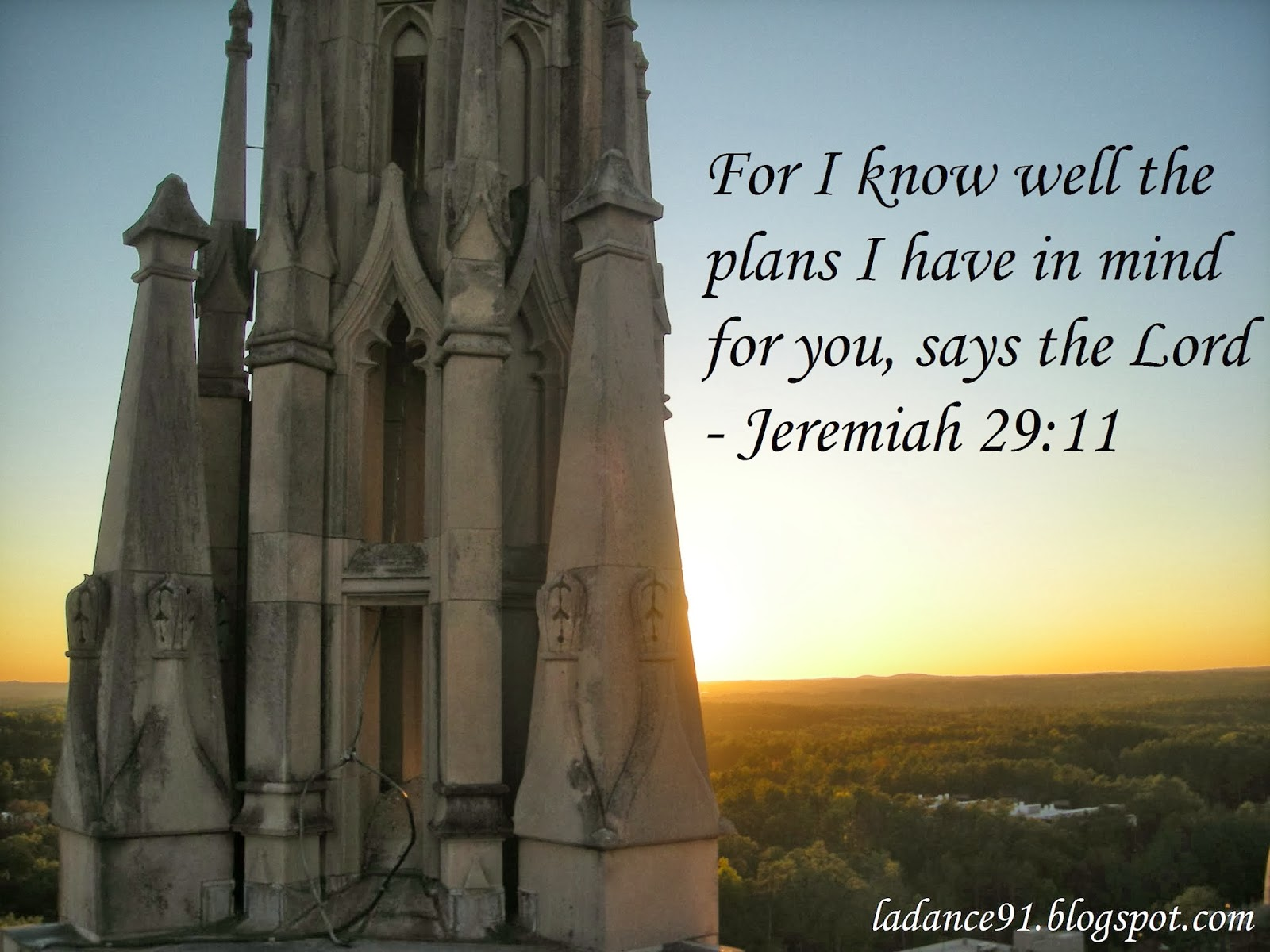 For I know well the plans I have in mind for you, says the Lord -Jeremiah 29:11