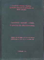 """Monografia: """"Francisco Badaró Júnior: O arauto do Jequitinhonha""""."""