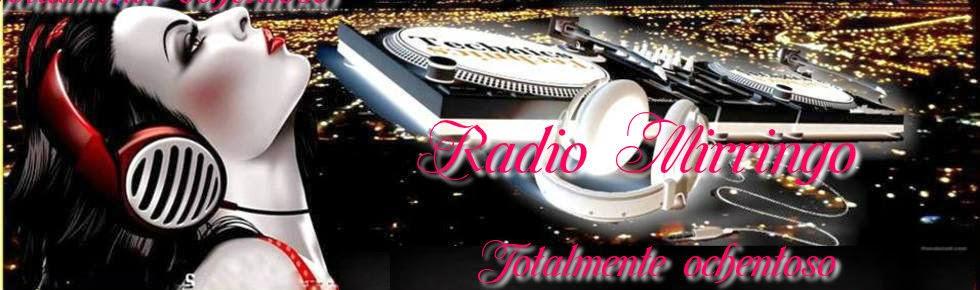 Radio Mirringo,con lo mejor de los 70s ,80s & 90s