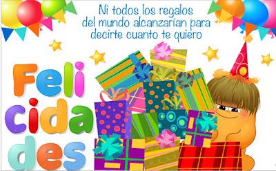 Frases Para Cumpleaños: Ni Todos Los Regalos Del Mundo