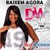 Dany Myler e Banda Lolyta CD - Éh o Poder - Promocional De Agosto - 2014