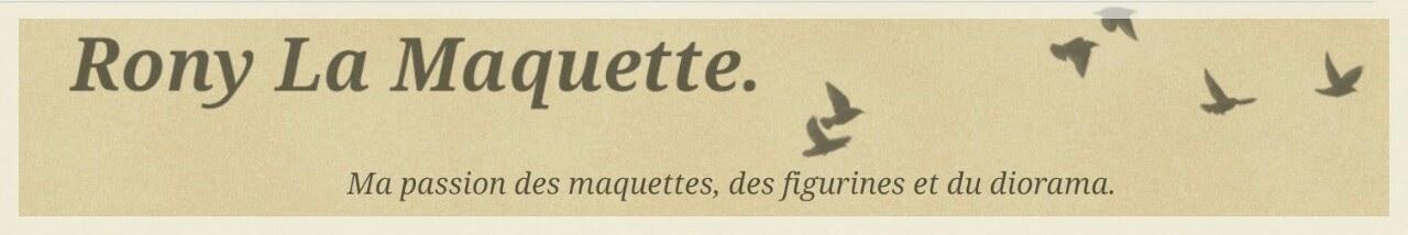 Rony La Maquette