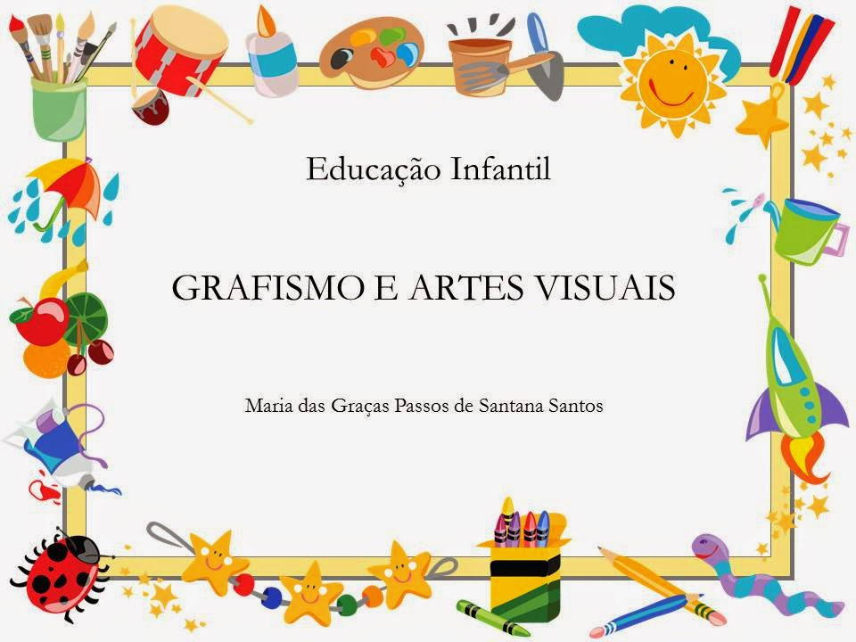 Suficiente Educação Infantil: Oficina Pedagógica: GRAFISMO E ARTES VISUAIS NA  DZ62