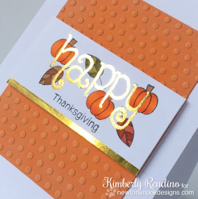 foiled Thanksgiving card | Minc | Newton's Nook | handmade card | kimpletekreativity.blogspot.com