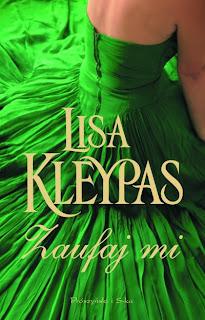 Zaufaj mi - Lisa Kleypas