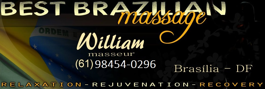 William Massage in Brasília / DF   BRASIL