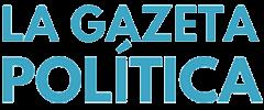 La Gazeta Política