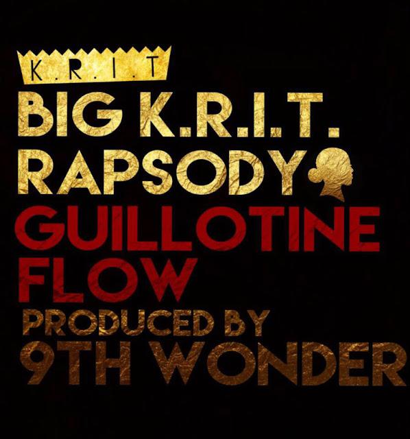 Big K.R.I.T. – Guillotine Flow (feat. Rapsody)