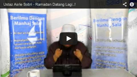 Ustaz Asrie Sobri – Ramadan Datang Lagi..!