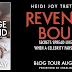Blog Tour Stop: Revenge Bound: Excerpt + Giveaway