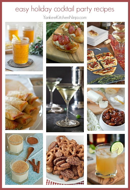 Easy holiday cocktail party recipes: cocktails, appetizers, finger foods