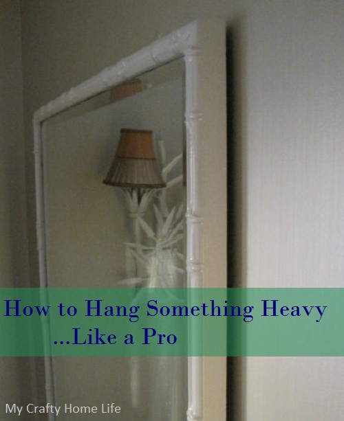 Calling It Home How To Hang Something Heavy Like A Pro