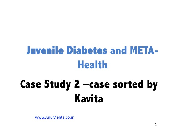 case study on diabetes in india Diabetes type 1 evolve case study ] the real cause of diabetes (and the solution) skip to content check your symptoms find a doctor diabetes cure stories in india.