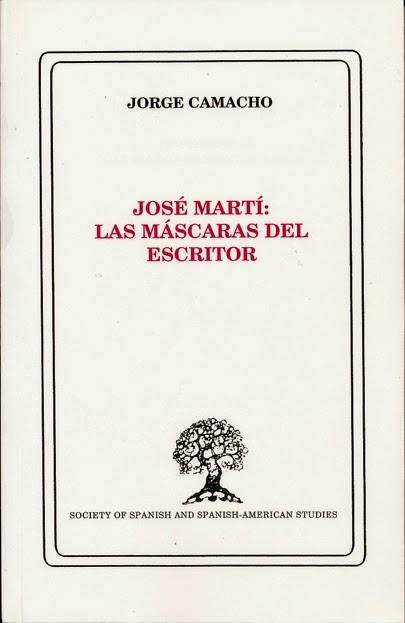 José Martí: las máscaras del escritor