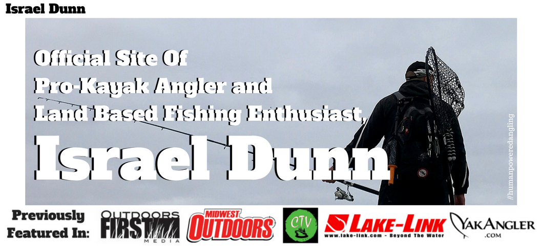 Israel Dunn - Human Powered Angling