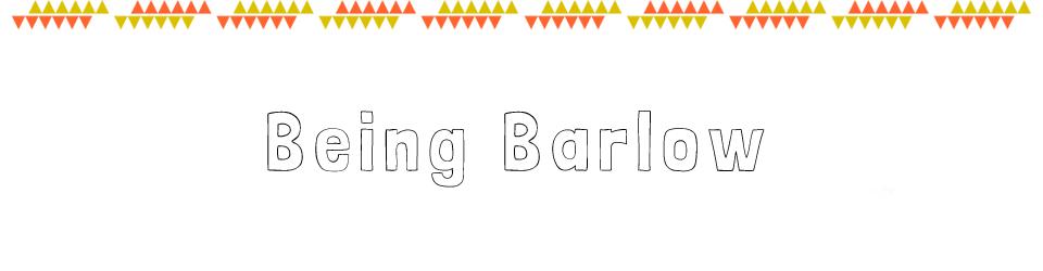Being Barlow