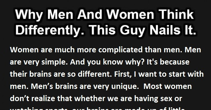 This Is Why Men And Women Think Differently. This Guy Nails It.