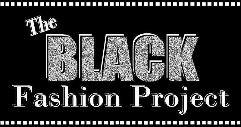 The Black Fashion Project