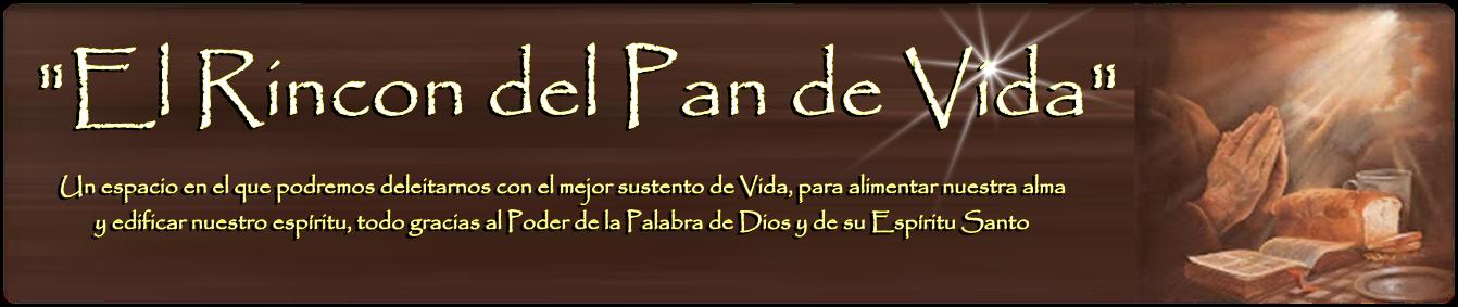 """""""El Rincón del Pan de Vida"""""""