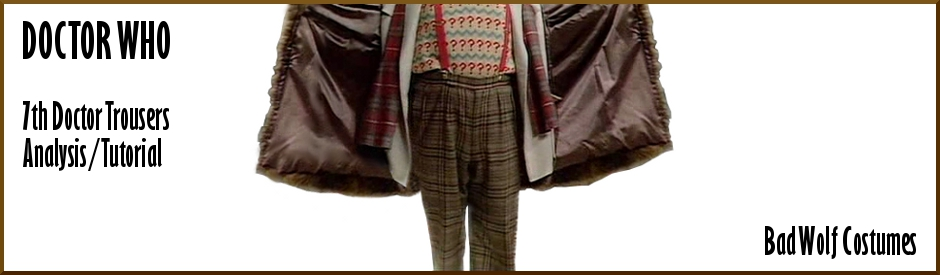 Doctor Who: 7th Doctor Trousers Analysis/Tutorial