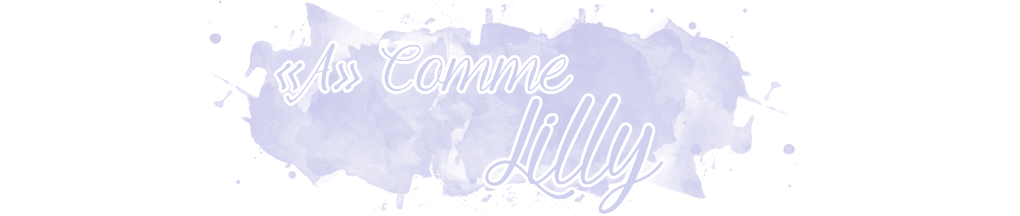 """A"" comme Lilly"