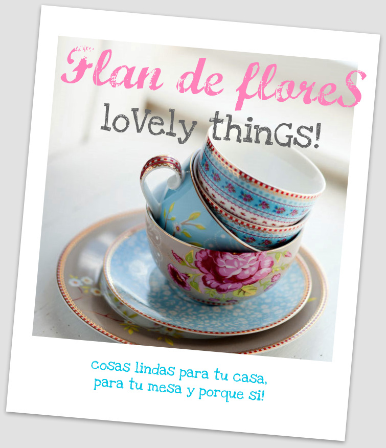 Flan de flores loVely thinGs