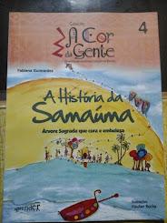 A HISTÓRIA DA  SAMAÚMA