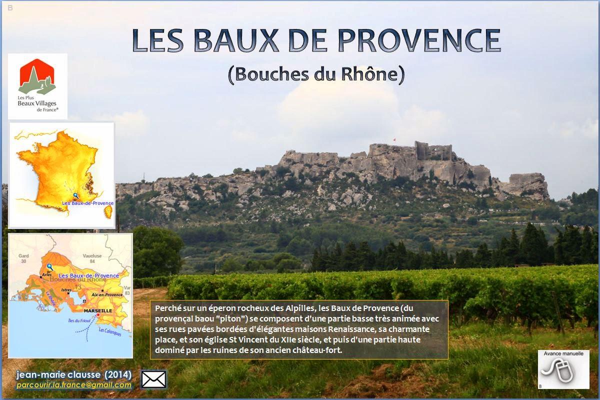 Parcourir la france les baux de provence bouches du for Les bouches du rhone