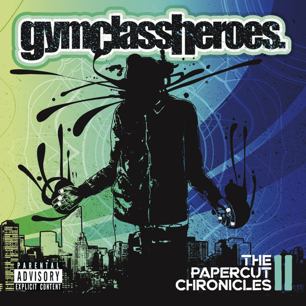 Gym Class Heroes - The Papercut Chronicles II (Official iTunes) [iPirate]