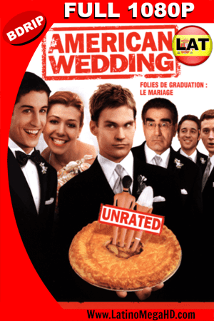 American Pie 3: La Boda (2003) Latino HD BDRIP 1080p ()