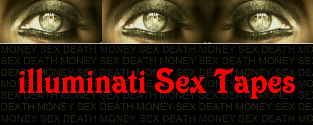 illuminati Sex Tapes
