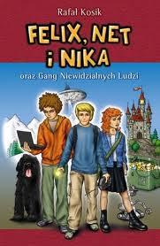 (158) Felix, Net i Nika oraz Gang Niewidzialnych Ludzi