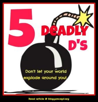 The 5 Deadly D's