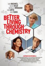 Better Living Through Chemistry (2014) [Vose]