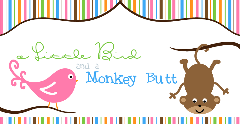 A Little Bird and a Monkey Butt