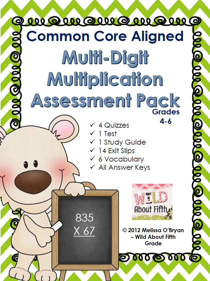 http://www.teacherspayteachers.com/Product/Common-Core-Multi-Digit-Multiplication-Assessment-Pack-967569