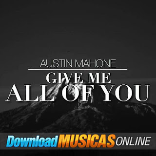 Give Me All Of You – Austin Mahone Ft. Becky G (2015)