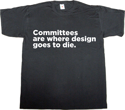 committee burocracy design designer graphic design type design t-shirt ephemeral-t-shirts brilliant sentence