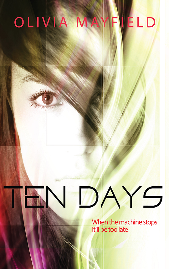 COVER REVEAL: Ten Days by Olivia Mayfield