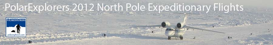 2012 PolarExplorers North Pole Flight