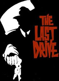 LAST DRIVE