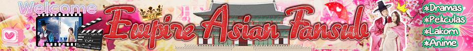 Doramas Subtitulados el español - Empire Asian Fansub