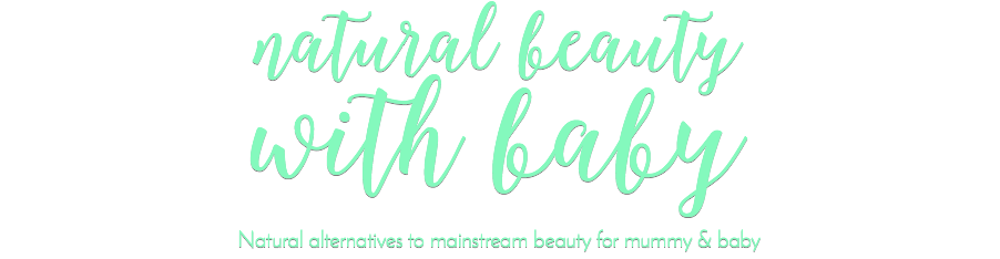 Natural Beauty with Baby – natural and healthy skincare