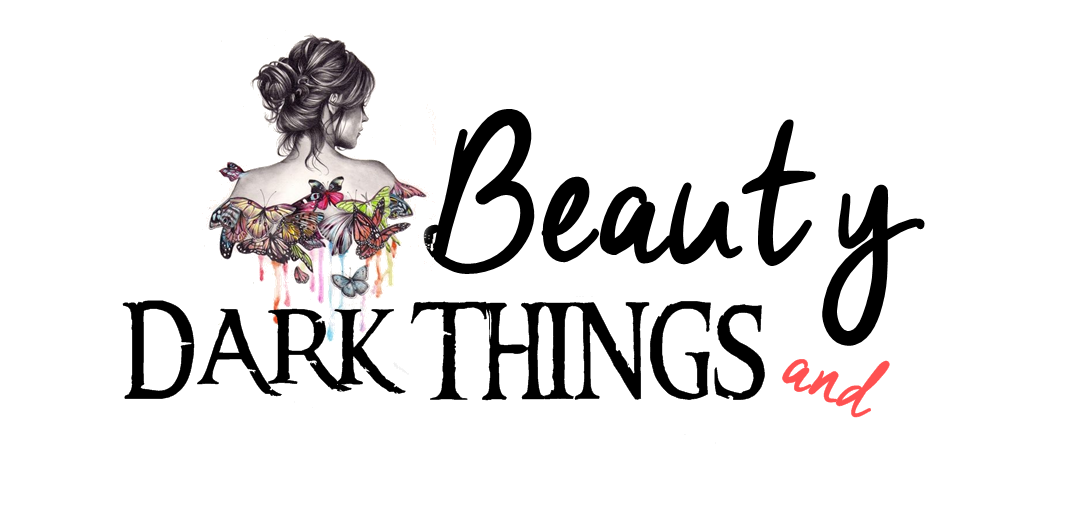 Beauty And Dark Things
