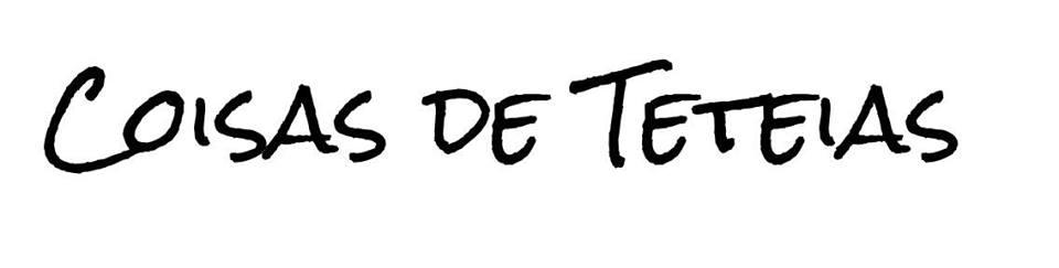 Coisas de Teteias