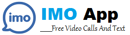 IMO App Download - Free Video Calls And Text