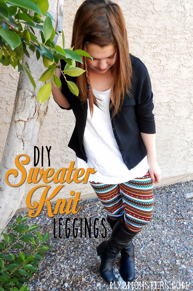 DIY Sweater Knit Leggings at my3monsters.com