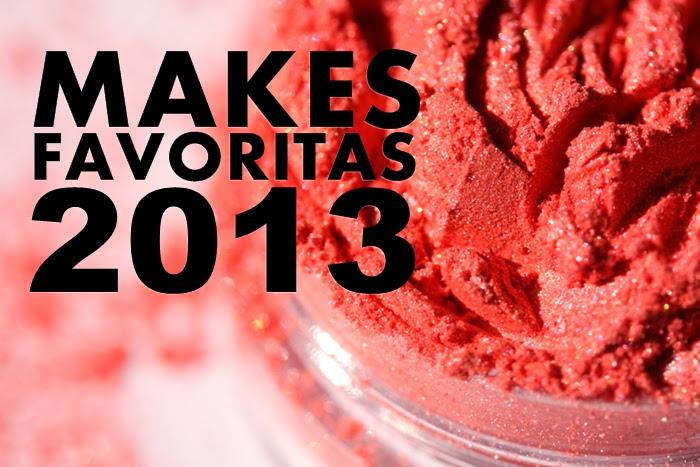 Makes Favoritas de 2013
