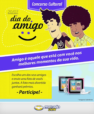 Concurso Cultural Dia do Amigo - Mercado Livre